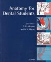 book cover of Anatomy for dental students by D.R. Johnson