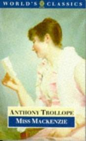 book cover of Miss Mackenzie by Anthony Trollope