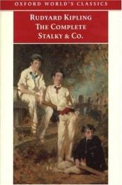 book cover of The Complete Stalky & Co by Rudyard Kipling