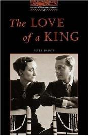 book cover of The Love of a King by Peter Dainty