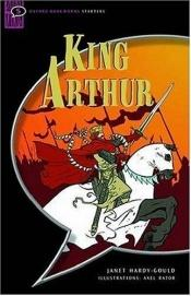 book cover of King Arthur and the Knights of the Round Table: Comic-strip (Oxford Bookworms Starters) by Janet Hardy-Gould