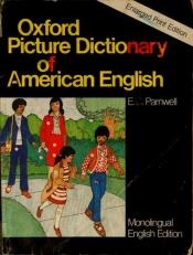 book cover of Oxford Picture Dictionary of American English by E. C. Parnwell