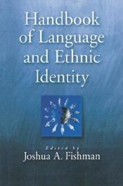 book cover of Handbook of Language & Ethnic Identity by Joshua A. Fishman