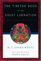 book cover of The Tibetan Book of the Great Liberation: Or the Method of Realizing Nirvana Through Knowing the Mind (Galaxy Books) by C. G. Jung