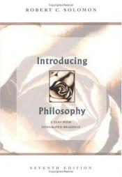 book cover of Introducing philosophy by Robert C. Solomon