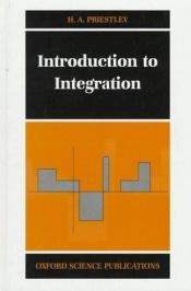 book cover of Introduction to Integration by Hilary A. Priestley