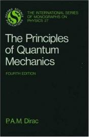 book cover of The Principles of Quantum Mechanics by P. A. M. Dirac