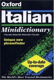 book cover of The Oxford Italian Minidictionary by Joyce Andrews