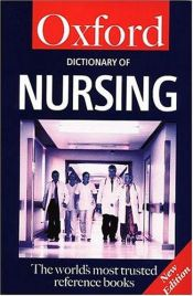 book cover of A Dictionary of Nursing (Oxford Paperback Reference) by Elizabeth Martin