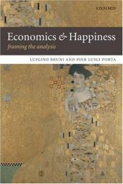 book cover of Economics and Happiness: Framing the Analysis by Luigino Bruni