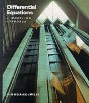 book cover of Differential Equations : A Modeling Approach by Frank R. Giordano