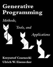 book cover of Generative Programming. Methods, Tools and Applications: Methods, Techniques and Applications by Krysztof Czarnecki