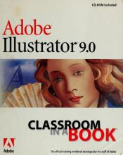 book cover of Adobe(R) Illustrator(R) 9.0 Classroom in a Book by Adobe Creative Team