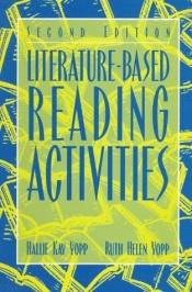 book cover of Literature-based reading activities by Ruth Helen Yopp
