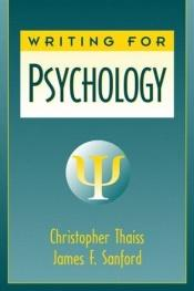 book cover of Writing for Psychology by Christopher Thaiss