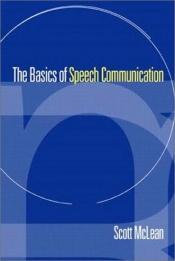 book cover of The Basics of Speech Communication by Scott McLean
