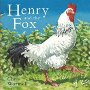 book cover of Henry and the Fox by Chris Wormell