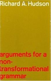 book cover of Arguments for a Non-Transformational Grammar by R.A. Hudson