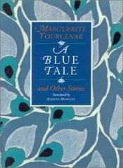 book cover of Fantasie in blauw drie verhalen by Marguerite Yourcenar