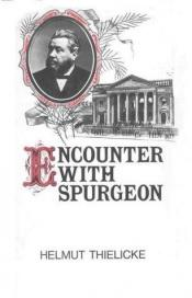 book cover of Encounter with Spurgeon by Helmut Thielicke