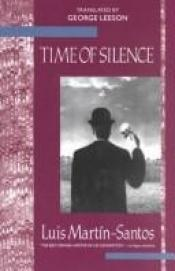 book cover of Silence and slow time by Luis Martin-Santos