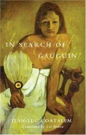 book cover of In Search of Gauguin by Jean-Luc Coatalem