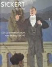 book cover of Sickert : paintings by Dr. Wendy Baron