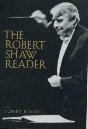 book cover of The Robert Shaw Reader by author not known to readgeek yet
