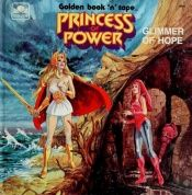 book cover of Glimmer of Hope (Princess of Power) by Teddy Slater