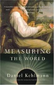 book cover of Measuring the World by Daniel Kehlmann