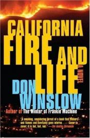 book cover of California fire and life by Don Winslow