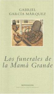 book cover of Big Mama's Funeral by Γκαμπριέλ Γκαρσία Μάρκες