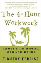 book cover of The 4-Hour Workweek by Timothy Ferriss