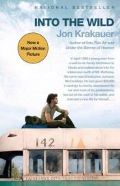 book cover of Into the Wild by Jon Krakauer