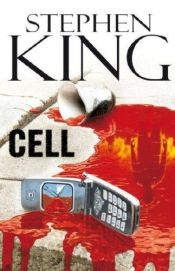 book cover of Cell by Stephen King