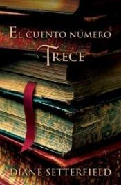 book cover of El cuento número trece by Diane Setterfield