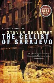 book cover of The Cellist of Sarajevo by Steven Galloway