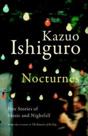 book cover of Nocturnes by Kazuo Ishiguro