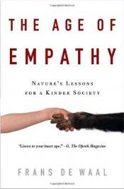book cover of The Age of Empathy: Nature's Lessons for a Kinder Society by Frans de Waal