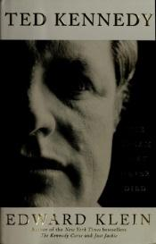 book cover of Ted Kennedy : the dream that never died by Edward Klein
