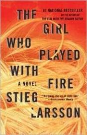 book cover of The Girl Who Played with Fire by Stieg Larsson