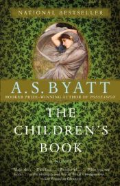 book cover of The Children's Book by A. S. Byatt