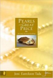 book cover of Pearls of Great Price: 366 Daily Devotional Readings by Joni Eareckson Tada