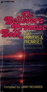 book cover of Believer's Promise Book: Seven Hundred Prayers and Promises from the Niv by Larry Richards