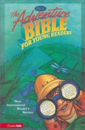 book cover of NIRV Adventure Bible for Young Readers by Lawrence O Richards