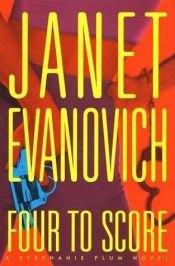 book cover of Four to Score by Janet Evanovich