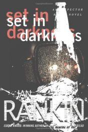 book cover of Set in Darkness: An Inspector Rebus Novel by Ian Rankin