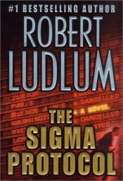 book cover of The Sigma Protocol by Robert Ludlum