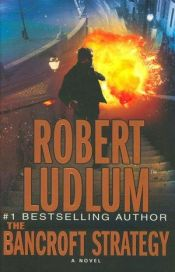 book cover of The Bancroft Strategy by Robert Ludlum