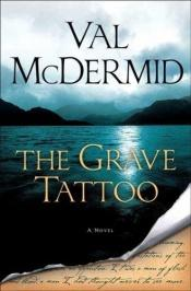 book cover of Grave Tattoo by Val McDermid
